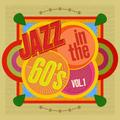 Jazz In The 60's #1 Feat. Joe Henderson, Bill Evans, Coleman Hawkins, Sarah Vaughan, Hank Mobley