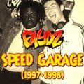 Speed Garage Mix (1997 - 1998)