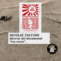 """PROGRAMA 169 21/05/2021 Entrevista a Nicolas Tacconi, director del documental """"Los rayos"""""""