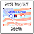 Memorial Day 2018 mixed by Mike Bugout