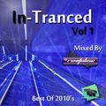In-Tranced (Best Of Trance 2010s) (Mixed By DJ Revitalise) Vol 1