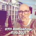 0711 Radioshow on egoFM - 11.10.2021 - DJ Friction