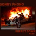 Burn It Down Part 1