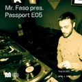MR. FASO pres. PASSPORT E05 - 1st Oct, 2020