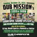 Subatomic Sound System Live Dub Set @ Dub Mission 1000