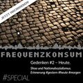 Frequenzkonsum Spezial: Erinnerungskultur in Deutschland -gestern, heute, morgen - Teil 2