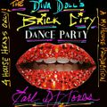 Diva Doll's Brick City Dance Party!!!! Mixed and produced by Earl DJ Jones!