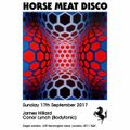 Live At Horse Meat Disco @ The Eagle, September 17th 2017