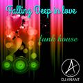 Falling Deep in Love - funk house
