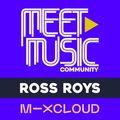 Ross Roys X Meet Music