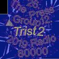 The Press Group Show Nr. 22 w/ Trist2