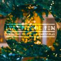 Lush Vibes Radio Episode 10: 'Twas the Vibe After Christmas