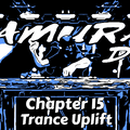 Samurai Dj. Chapter 15. Trance Uplift