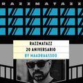 Maadraassoo - Razzmatazz 20 Aniversario