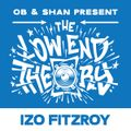 THE LOW END THEORY (EPISODE 56) feat. IZO FITZROY