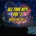 All Time Hits - v02 - Reveillon 2021 do jeito que eu gosto