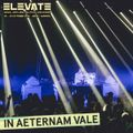 IN AETERNAM VALE - LIVE AT ELEVATE 2016
