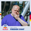 Fireside Chat - Teki Latex