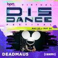 deadmau5 - Virtual DisDance Festival (SiriusXM) (Full Set)