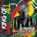 Dj Protege - King of the Dancehall (Part 2 audio)