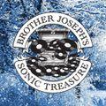 Brother Josephs' Sonic Treasure - Ep 4