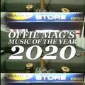 OFFIE MAG'S MUSIC OF THE YEAR 2020: OUR TOP 20 PROJECTS OF THE YEAR