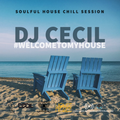 #WelcomeToMyHouse Sunday Chill Session (July 2020)