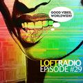 Loft Radio #29 Upbeat in These Streets: Afrobeat, hip-hop, dancehall, remixes, remakes + more!