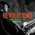 Revolutions Mix | Rob Coley - May 2020