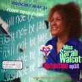Portobello Radio Saturday Sessions with Sarah Walcott: Miss Walcott's Detention Ep34