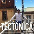 Tectónica Radio - World Music Mix 001 por Theatreyu