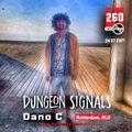 Dungeon Signals Podcast 260 - Dano C