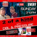 The 2 Of A Kind Show With DJ DBL and DJ Pressure 10-02-201