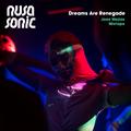 Nusasonic Mix #2: Dreams Are Renegade (by Joee Mejias)