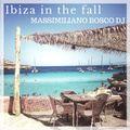 Ibiza In The Fall (DeepHouseVocal & Nu Disco House)- Massimiliano Bosco Dj