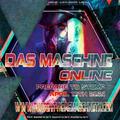 Das Maschine Nation Online April 10th 2021
