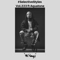 Selective Styles Vol 223. ft Aquatone