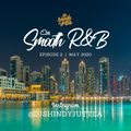 Smooth R&B | Episode 2 | Chilled R&B + Neo Soul