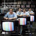 ORCHESTRA MODERNA pres. MAGNETICO E06 w/ G-AMP - 17th Oct, 2020