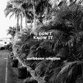 U Don't Know It 003 - Digging in Santo Domingo