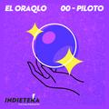 El OraQLO - 00 Piloto