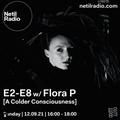 E2-E8 w/ Flora P - 11th September 2021