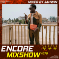 Encore Mixshow 370 by Jahwin