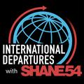 Shane 54 - International Departures 577