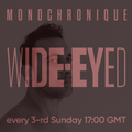 Monochronique - Wide-eyed 109 (19 Jan 2020) on TM Radio