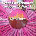 West End Records Megamix Part 1 - DJ Friction