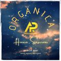 Organica House Sessions With Anelo (March 2021)