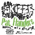 PAT FLANDERS @ Skizze.07 [OHM Berlin]