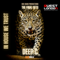 In House We Trust Vol.53 | Guest Mix Deep C