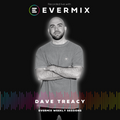 The Evermix Weekly Session Presents Dave Treacy
